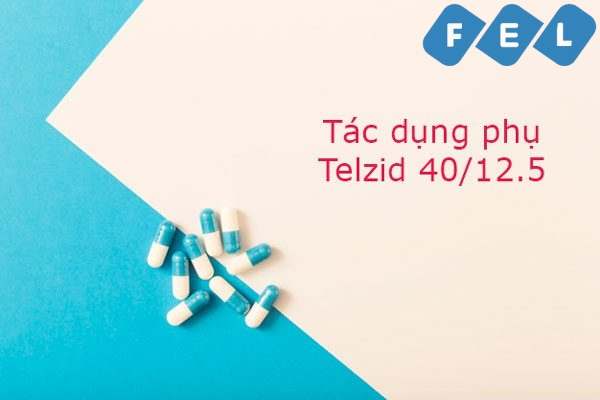 Tác dụng phụ của Telzid 40/12.5