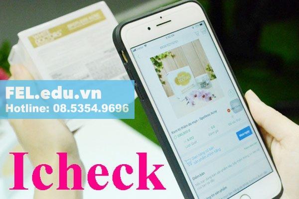 Tải phần mềm iCheck trên Smartphone sau đó vào quét mã vạch của sản phẩm