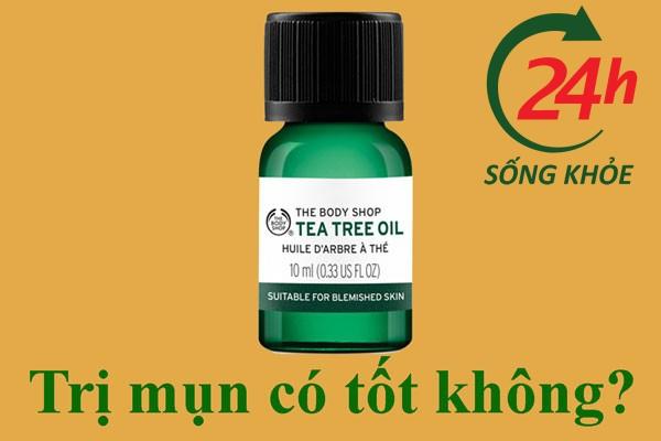 Tinh dầu tràm trà Tea Tree Oil The Body Shop có tốt không