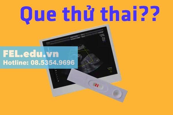 Que thử thai