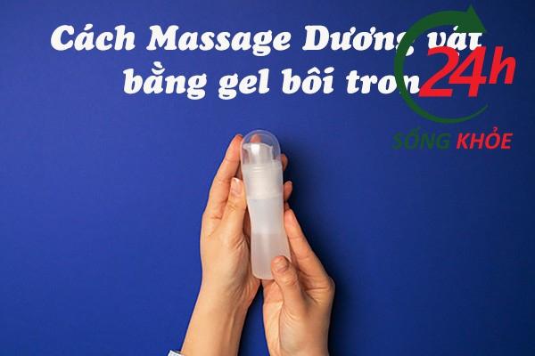 Massage có sử dụng dầu hoặc gel bôi trơn