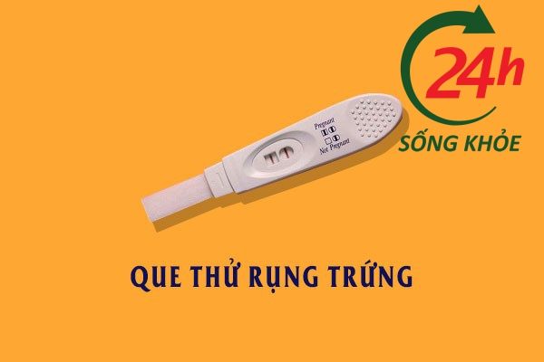 Que thử rụng trứng