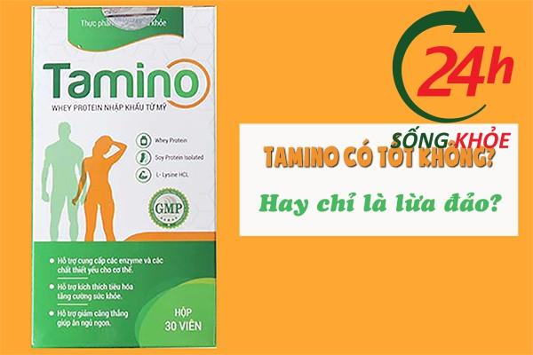 Viên uống tăng cân Tamino có tốt không hay chỉ lừa đảo?