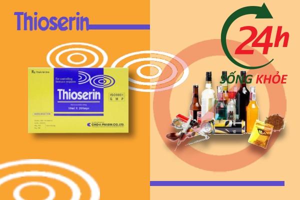 Tương tác thuốc Thioserin