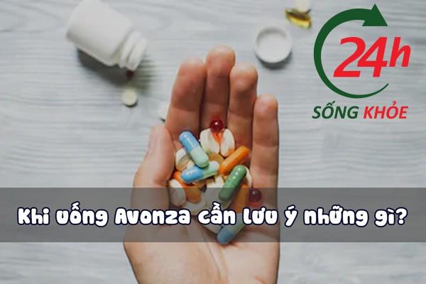 Khi sử dụng Avonza ARV có một số điều cần lưu ý