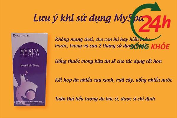 Lưu ý khi sử dụng thuốc MySpa