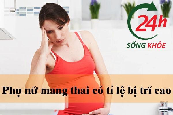 Khi mang thai các bà bầu có nguy cơ cao bị trĩ