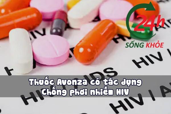 Tác dụng chính của thuốc Avonza ARV là chống phơi nhiễm HIV