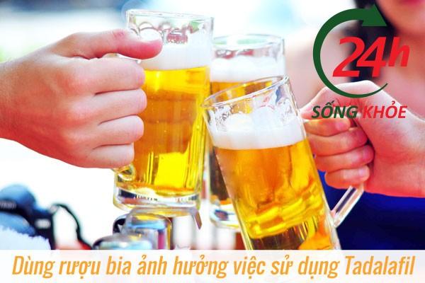 Rượu bia ảnh hưởng đến việc sử dụng Tadalafil