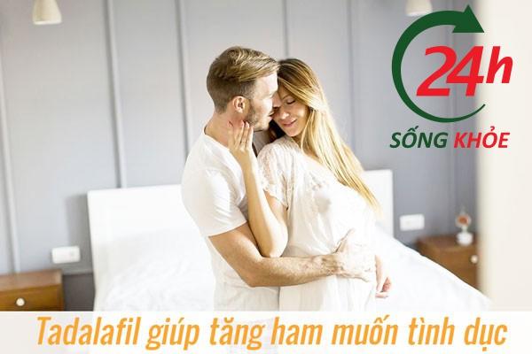 Tadalafil giúp tăng ham muốn tình dục