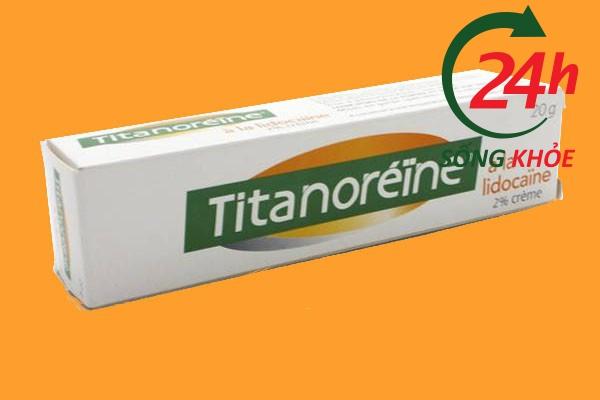 Titanoreine là thuốc gì?