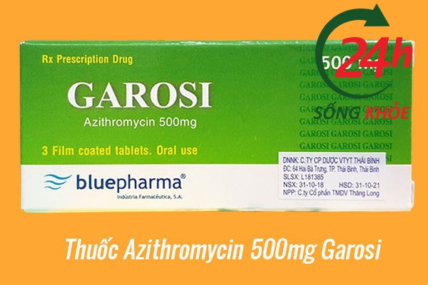 Thuốc Azithromycin 500mg Garosi