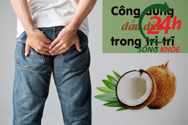 Công dụng của dầu dừa trong điều trị bệnh trĩ