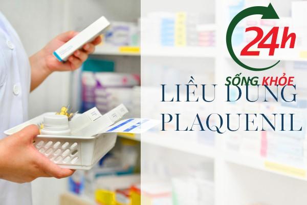 Liều dùng thuốc HCQ Plaquenil
