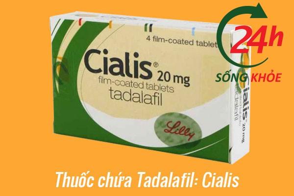 Chế phẩm chứa Tadalafil: Cialis Tadalafil
