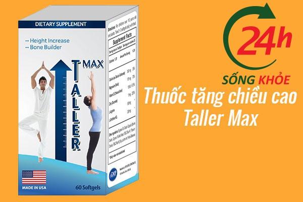 Thuốc tăng chiều cao Taller Max