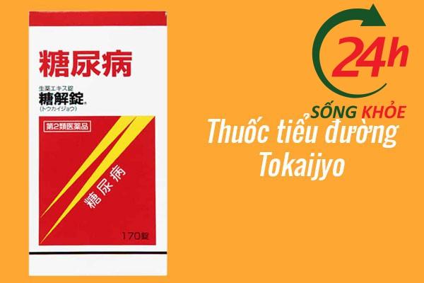 Thuốc điều trị tiểu đường Tokaijyo