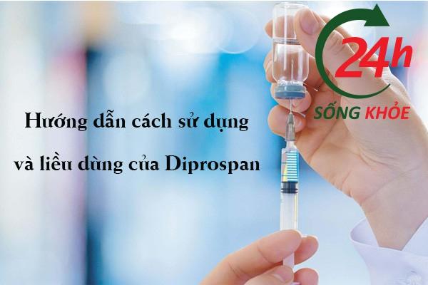 Liều dùng của thuốc Diprospan