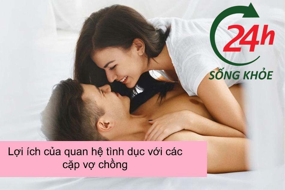 Lợi ích của quan hệ tình dục với các cặp vợ chồng