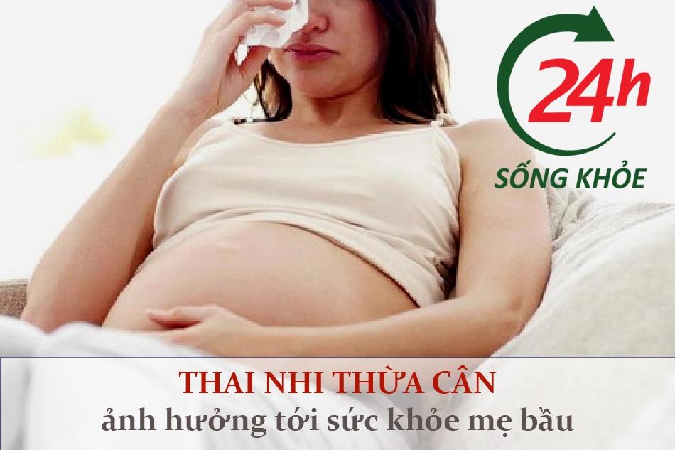 Thai nhi thừa cân