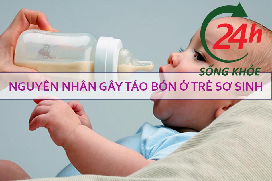 Nguyên nhân gây táo bón ở trẻ sơ sinh