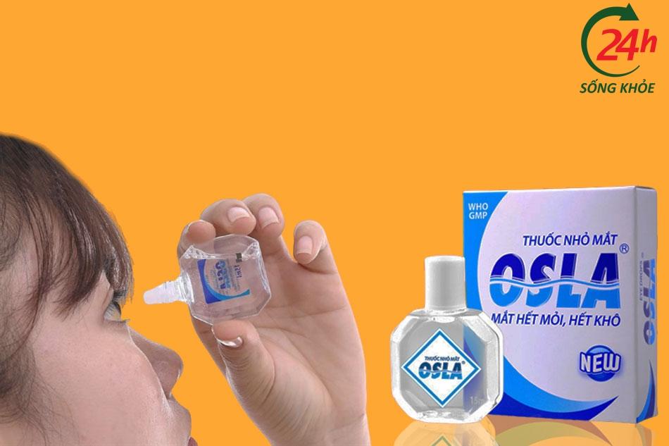 Thuốc nhỏ mắt osla có tốt không?