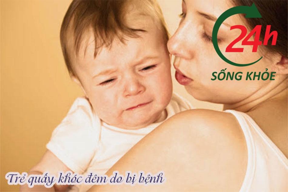 Trẻ khóc do bị bệnh