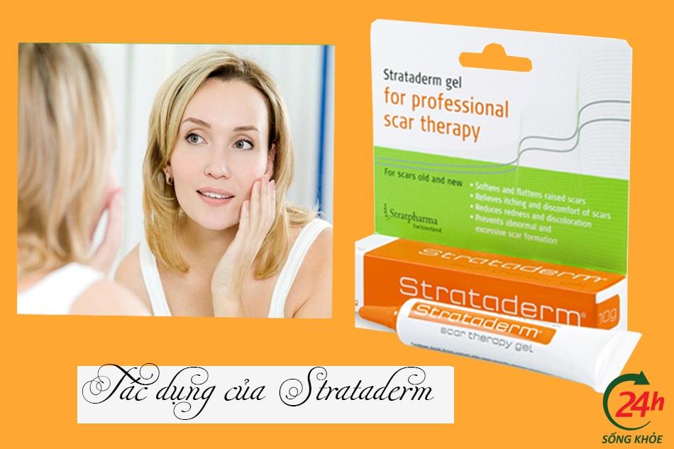 Tác dụng của thuốc trị sẹo Strataderm