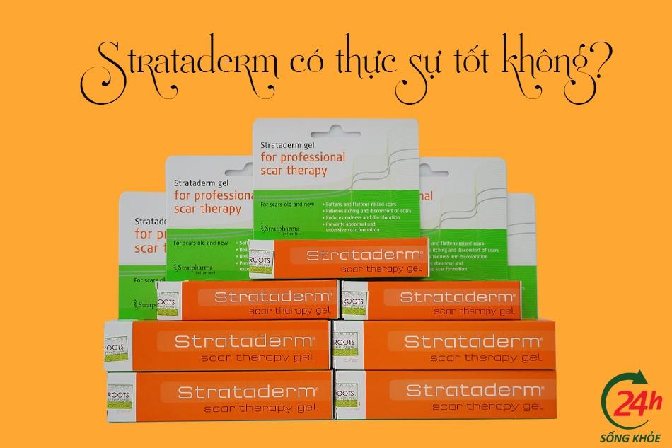 Thuốc trị sẹo Strataderm có tốt không? Có hiệu quả không?