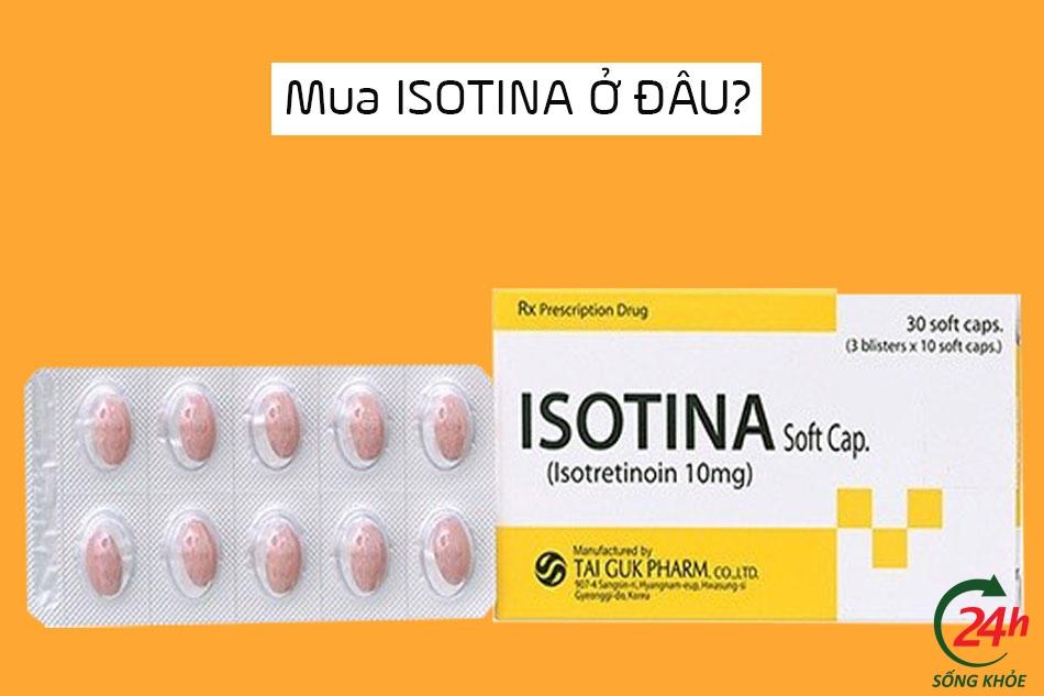 Mua thuốc trị mụn Isotina ở đâu tại Hà Nội, TpHCM?
