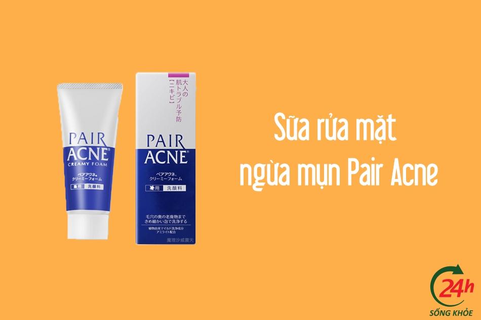 Sữa rửa mặt Pair Acne