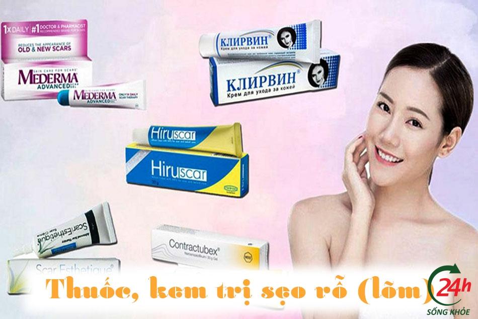 Điều trị bằng các thuốc trị sẹo, kem trị sẹo rỗ (lõm)