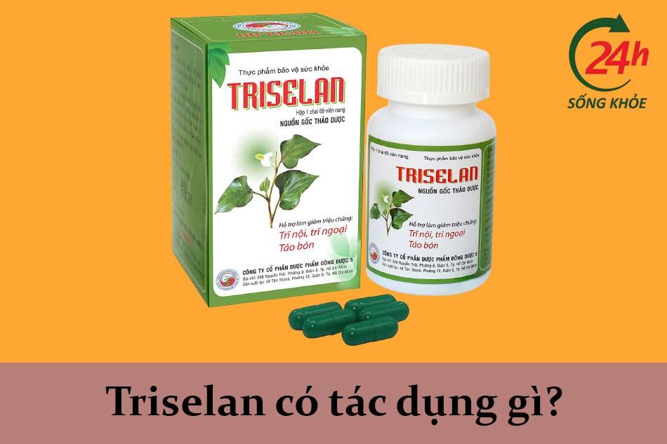 Triselan có tác dụng gì?