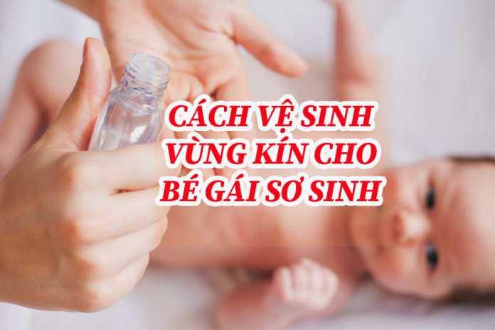 Vệ sinh vùng kín cho bé gái sơ sinh