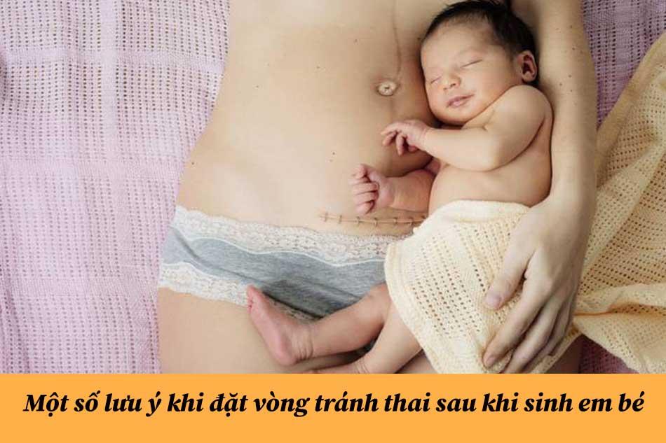 Một số lưu ý khi đặt vòng tránh thai sau khi sinh em bé