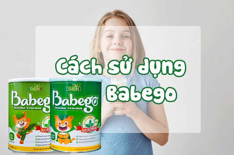 Cách sử dụng sữa Babego