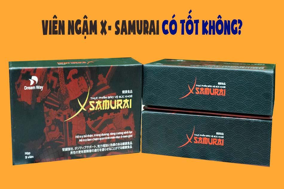 Viên ngậm X- Samurai có tốt không?