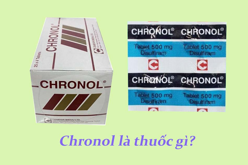 Chronol là thuốc gì?